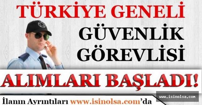 Türkiye Geneli Güvenlik Görevlisi Alımları Başladı