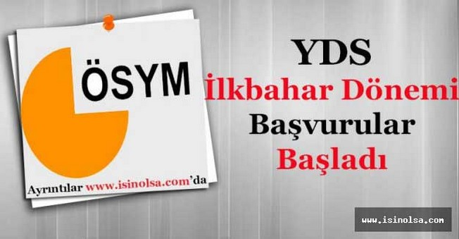 Yabancı Dil Sınavı (YDS) İlkbahar Dönemi Başvuruları Başladı!