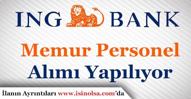 ING Bank Memur Personel Alımı Yapıyor