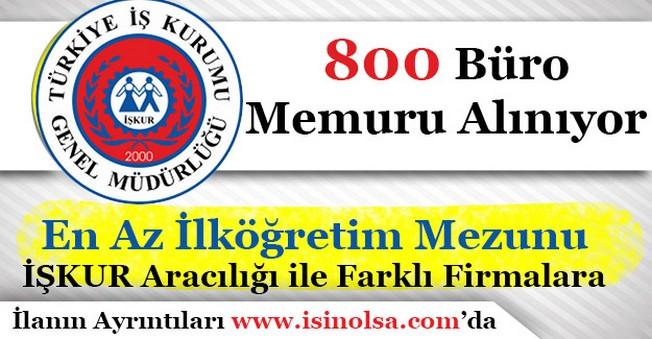 İŞKUR Aracılığı ile 800 Büro Memuru Alımı Yapılacak! En Az İlköğretim Mezunu