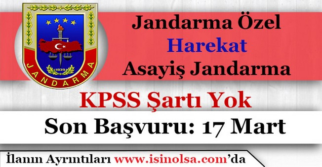 Jandarma Özel Harekat ve Asayiş Jandarma Alımı Başvurular Bitiyor
