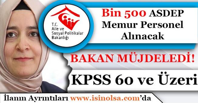 KPSS 60 ve Üzeri Bin 500 ASDEP Memur Personel Alımı Yapılacak