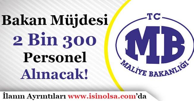 Maliye Bakanlığı 2 Bin 300 Personel Alacak