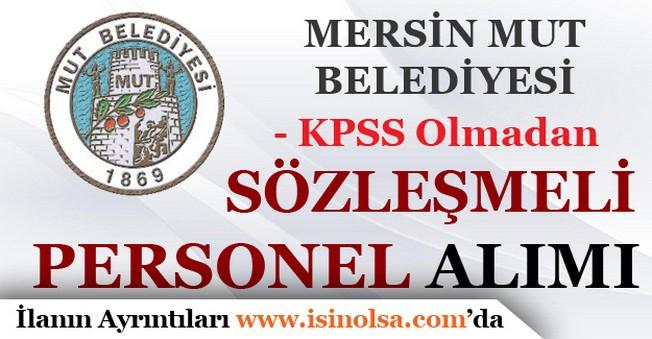 Mersin Mut Belediyesi Sözleşmeli Personel Alımı