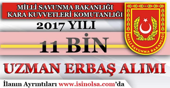 Milli Savunma Bakanlığı 2017 Yılı 11 Bin Uzman Erbaş Alımı