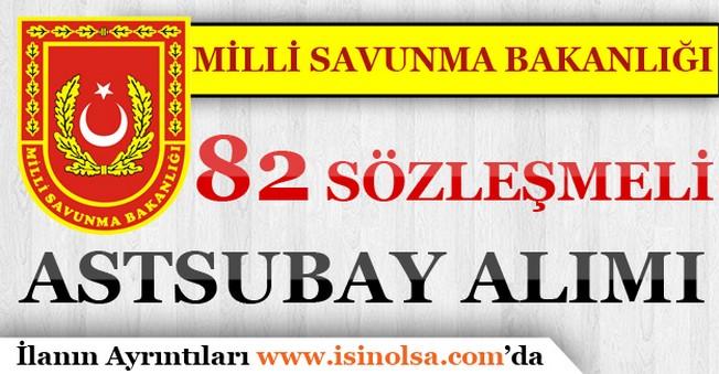 Milli Savunma Bakanlığı 82 Sözleşmeli Astsubay Alımı 2017