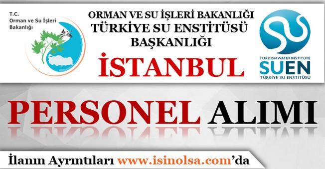 Orman ve Su İşleri Bakanlığı İstanbul Personel Alımı