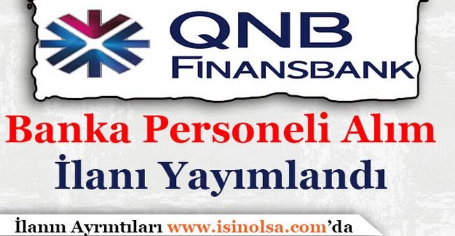 QNB Finansbank Memur Personel Alım İlanı Yayımlandı