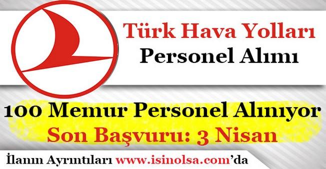 Türk Hava Yolları 100 Memur Personel Alımı Müracaatları Sürüyor