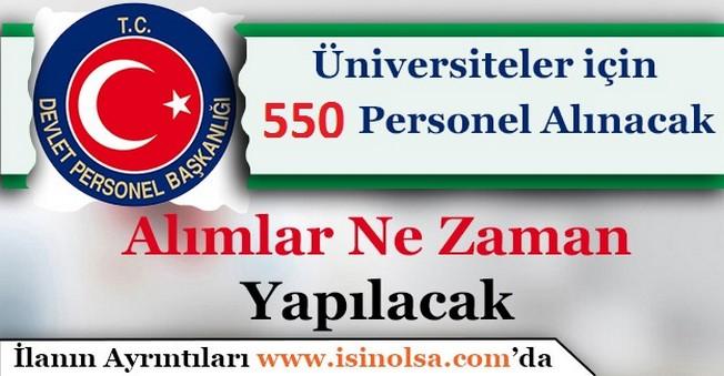 Üniversiteler İçin 550 Memur Personel Alınacak