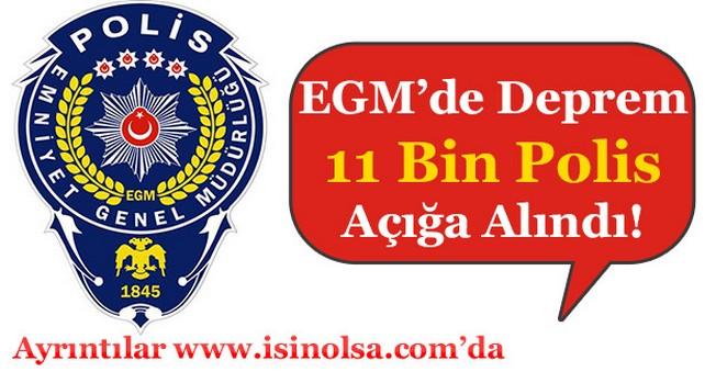 Emniyet Genel Müdürlüğü'nde FETÖ Bağlantılı 11 Bin Polis Açığa Alındı
