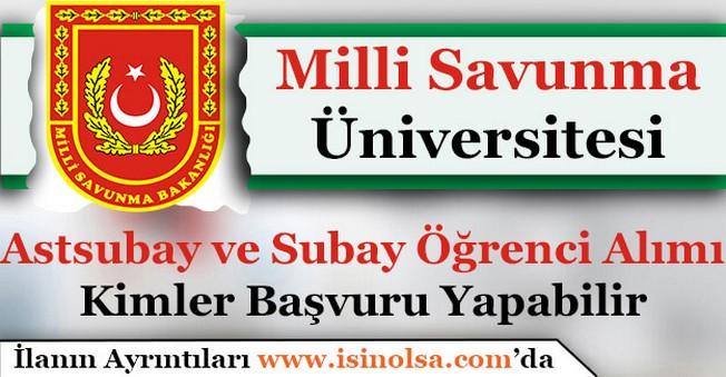 Milli Savunma Üniversitesi Kuruldu! Astsubay ve Subay Öğrenci Alımına Kimler Başvuru Yapabilir