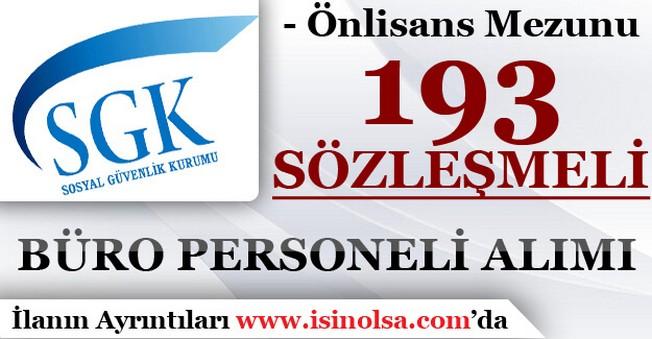 Sosyal Güvenlik Kurumu 193 Sözleşmeli Büro Personeli Alımı Yapıyor