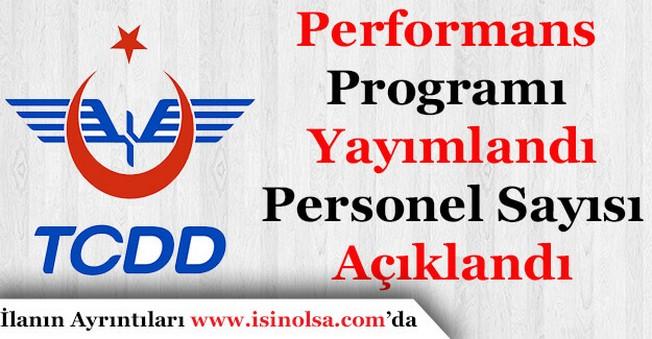 TCDD Performans Programı Yayımlandı! Personel Sayısı Duyuruldu