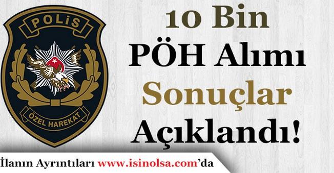 19. Dönem POMEM 10 Bin Polis Özel Harekat (PÖH) Alımı Sonuçları Açıklandı!