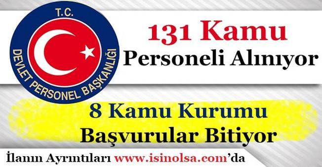 8 Kamu Kurumu 131 Kamu Personeli İşçisi Alımı Başvuruları Bitiyor!