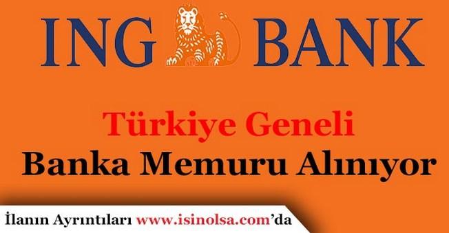 ING BankBanka Memuru Alımı Yapıyor!
