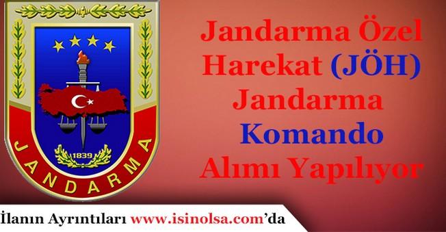 Jandarma Özel Harekat (JÖH) Jandarma Komando Alımı Yapılıyor!