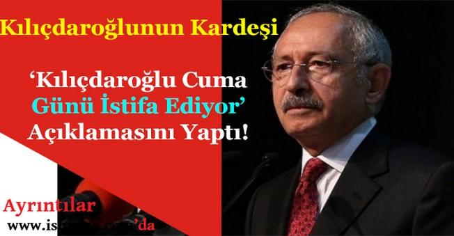 Kemal Kılıçdağroğlu'nun Kardeşi Kılıçdağroğlu İstifa Ediyor Hayırlı Olsun Duyurusu Yaptı!