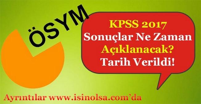 KPSS 2017 Sonuçlarını ÖSYM Ne Zaman Açıklayacak?