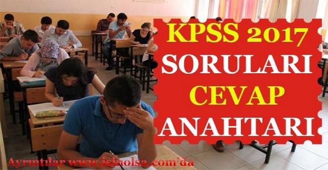 KPSS 2017 Soruları ve Cevap Anahtarı! Genel Kültür - Genel Yetenek