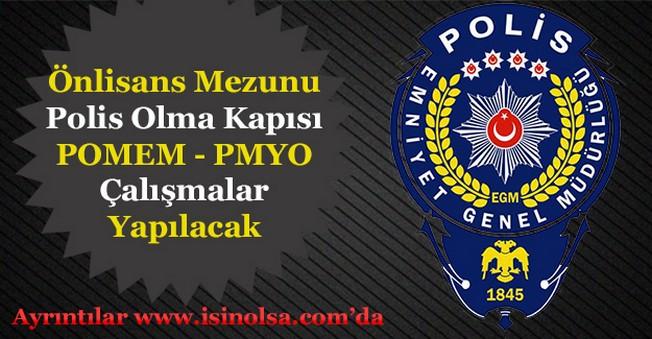Önlisans Mezunlarına Polis Olma Kapısı Açılıyor! PMYO ve POMEM Çalışmaları Yapılacak