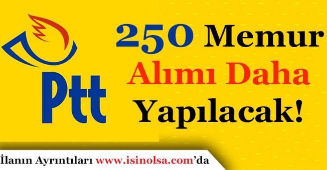 Posta ve Telgraf Teşkilatı (PTT) 250 Memur Alımı Daha Yapacak