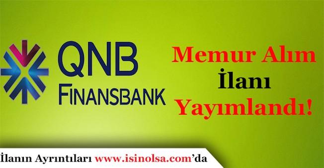 QNB Finansbank Memur Alım İlanı Yayımlandı!