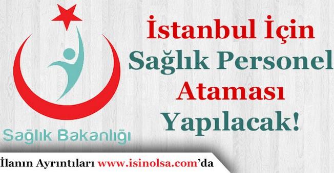 Sağlık Bakanı Recep Akdağ Duyurdu! İstanbul İçin Atama Yapacağız