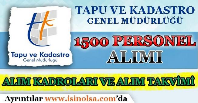 Tapu ve Kadastro 1500 Personel Alımı Kadro Dağılımı ve Alım Takvimi!