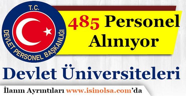 Üniversiteler 485 Kişilik Personel Alımı Yapıyor!