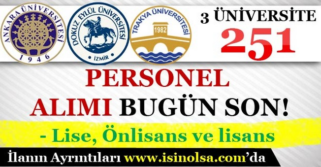 3 Üniversite 251 Personel Alımı Başvuruları Bugün Son!