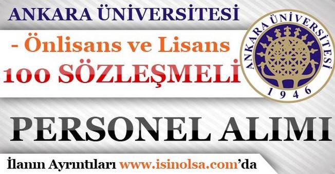 Ankara Üniversitesi Sözleşmeli 100 Personel Alımı Yapıyor