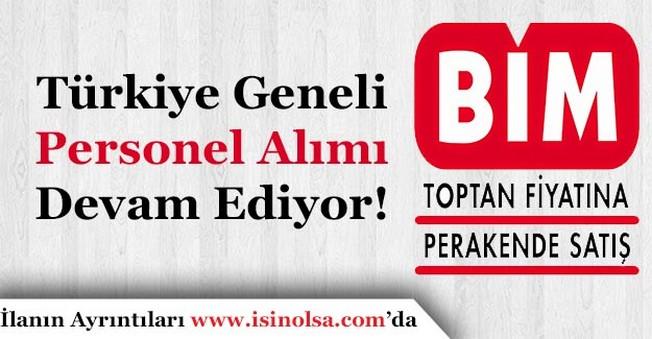 BİM Türkiye Geneli Personel Alımı Başvuruları Sürüyor!