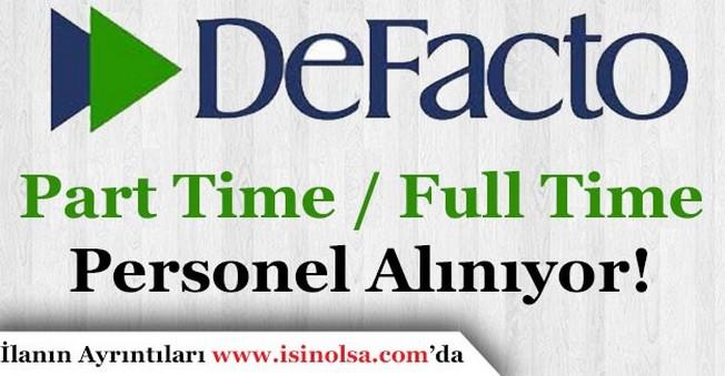 DeFacto Çok Sayıda Personel İlanı Yayımladı!