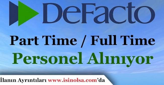 DeFacto Part Time / Full Time Personel Alımı Yapıyor!