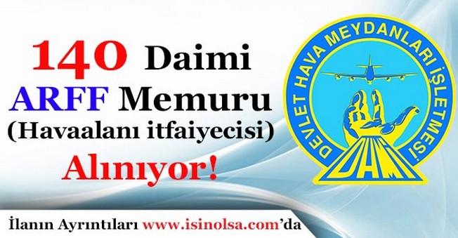 DHMİ 140 ARFF Memur (Havaalanı İtfaiyecisi) Alımı Yapıyor!