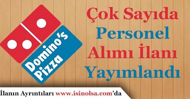 Domino's Pizza Çok Sayıda Personel Alıyor!