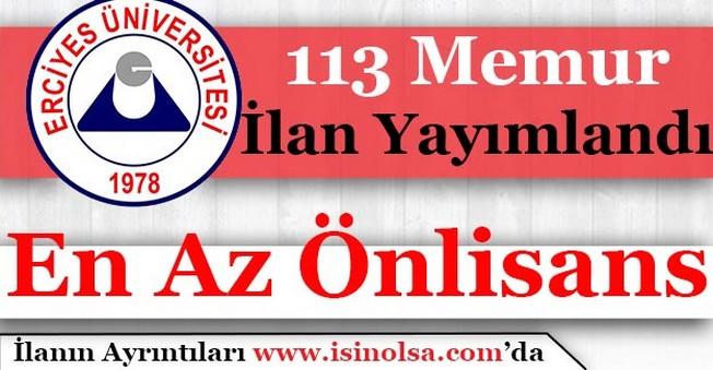 Erciyes Üniversitesi 113 Memur Personel Alımı Yapıyor! En Az Önlisans Mezunu