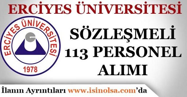 Erciyes Üniversitesi Sözleşmeli 113 Personel Alımı