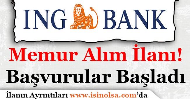 ING Bank Memur Alımı İlanı Yayımlandı! Başvurular Başladı