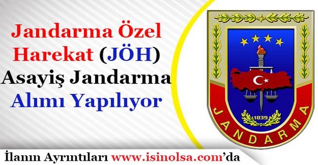 Jandarma Genel Komutanlığı Jandarma Özel Harekat ve Asayiş Jandarma Alıyor!