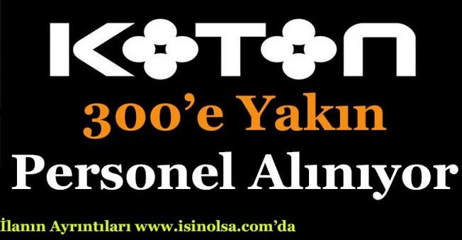 Koton 300'e Yakın Personel Alıyor!