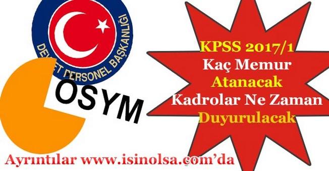KPSS 2017/1 Merkezi Yerleştirme Kaç Memur Ataması Yapılacak! Kadrolar Ne Zaman Duyurulacak