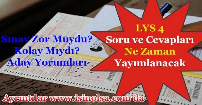 LYS-4 Sosyal Bilimler Soru ve Cevapları Ne Zaman Yayımlanacak! Sınav Zor Mu Kolay Mıydı?
