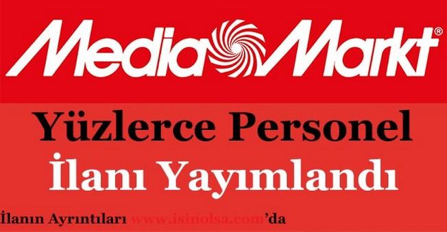 Media Markt Yüzlerce Personel Alımı Yapıyor!