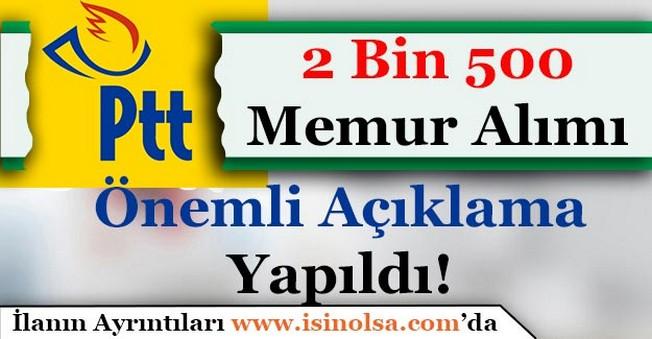 PTT'den 2 Bin 500 Memur Alımına İlişkin Açıklama!