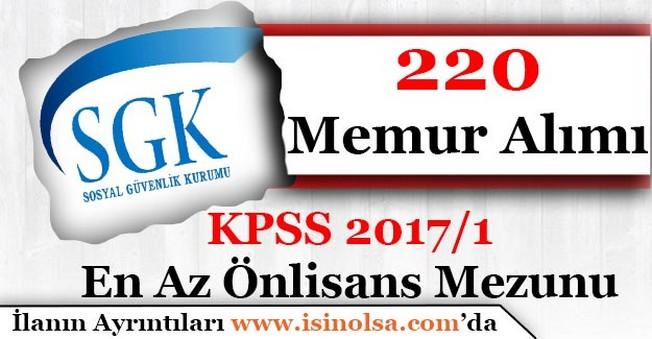 Sosyal Güvenlik Kurumu (SGK) 220 Memur Alıyor! KPSS 2017/1 Merkezi Ataması