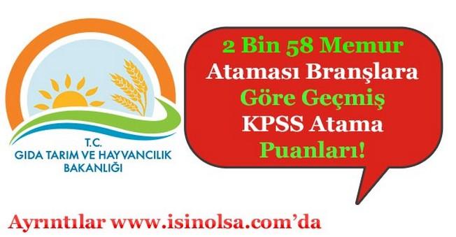 Tarım Bakanlığı 2 Bin 58 Memur Alımı Ortalama KPSS Atama Puanları! (Geçmişe Göre)