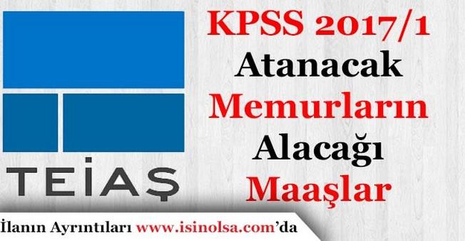 TEİAŞ KPSS 2017/1 Atamasında Yerleşecek Adayların Alacağı Ücretleri Duyurdu!